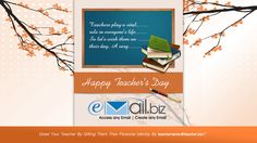 Teachers play a vital role in everyone's life. So let's wish them on their day, A very Happy Teacher's Day.  Greet Your Teacher by gifting them their personal identity by teachername@teacher.biz !!