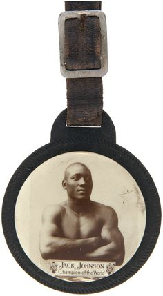 JACK-JOHNSON-RARE-CELLO-WATCH-FOB-AND-TOM-GIBBONS-DAMAGED-BUTTON : Image 1 of 2