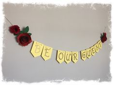 A personal favorite from my Etsy shop https://www.etsy.com/listing/476445540/be-our-guest-banner-beauty-and-the-beast
