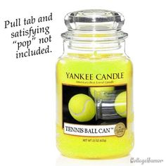 Scented Candles I'd Actually Buy (That They'll Never Make) LOL! Nothing beats the smell of a fresh opened can of tennis balls! Nothing beats the smell of a fresh opened can of tennis balls! Tennis Funny, Le Tennis, Sport Tennis, Tennis Gear, Tennis Humor, Tennis Equipment, Baseball Equipment, Tennis Party, Tennis Gifts