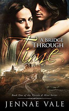 A Bridge Through Time: Book 1 of The Thistle & Hive Serie... https://www.amazon.com/dp/B00OPCHCTG/ref=cm_sw_r_pi_dp_x_vRwrybTAXNQ7B