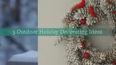 Welcome guests and neighbors with these beautiful outdoor holiday decorating ideas. They're easy to do and a fun way to bring your seasonal style outdoors./