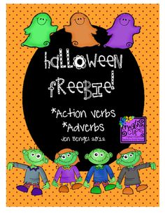 Halloween Freebie: Action Verbs and Adverbs Fun Printables from Jen Bengel on TeachersNotebook.com -  (9 pages)  - This is a great freebie with 4 printable pages for students to explore action verbs and adverbs with ghosts and zombies. It is a really nice assessment tool for identifying who needs more work on understanding action verbs and adverbs after you have taugh