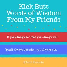 Best of the Archives: Albert Einstein, Wet Noodles and Kick Butt Advice by Tina Radcliffe