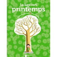 Le livre vert du printemps, Flammarion, 2013
