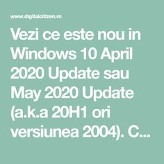 Ce este nou în Windows 10 May 2020 Update?