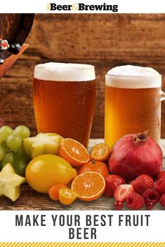 Your Best Fruit Beer Making your own fruit beer adds a whole new dimension to many of your favorite beers and classic beer styles.Making your own fruit beer adds a whole new dimension to many of your favorite beers and classic beer styles. Beer Brewing Kits, Brewing Recipes, Homebrew Recipes, Beer Recipes, Beer Brewery, Fruit Recipes, Brew Your Own Beer, How To Brew Beer, Craft Beer