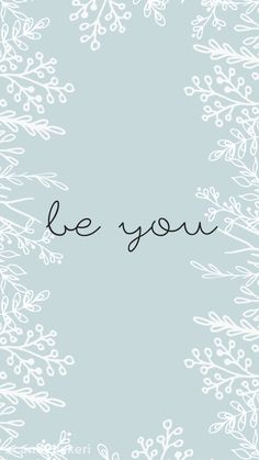 be you white flower quote typography background inspirational motivational quote. Cute Wallpaper Backgrounds, Pretty Wallpapers, Computer Wallpaper, Phone Backgrounds, Mobile Wallpaper, Iphone Wallpaper, Happy Wallpaper, Best Quotes Wallpapers, Motivational Quotes Wallpaper