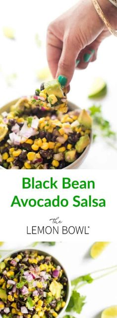 This bright and fresh black bean salsa is loaded with creamy avocado, sweet corn. This bright and fresh black bean salsa is loaded with creamy avocado, sweet corn and plenty of fresh herbs. Bean Recipes, Side Dish Recipes, Dip Recipes, Yummy Recipes, Salad Recipes, Yummy Food, Amazing Recipes, Free Recipes, Side Dishes