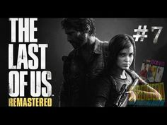 The last of us - (Remastered) - #7 -A mani nude tra gli infetti (With ba...