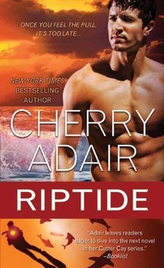 Riptide (Cutter Cay) by Cherry Adair,