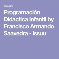 Programación Didáctica Infantil by Francisco Armando Saavedra - issuu
