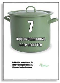 Download 7 Koolhydraatarme Soep Recepten