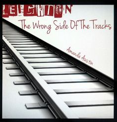The Wrong Side Of The Tracks (Leighton) by Amanda Austin, http://www.amazon.com/dp/B00B1Z8D02/ref=cm_sw_r_pi_dp_B8Xarb18M4S14