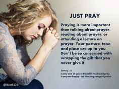 Just pray. Don't be so concerned with wrapping the gift of prayer that you never give it.