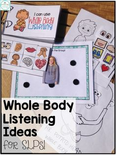 Great ideas for crafts, activities, toys, and books to target whole body listening!