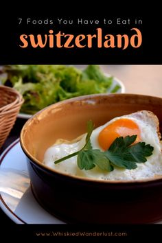 Must eat foods in Switzerland