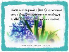 El amor de Dios www.mujereresunica.com