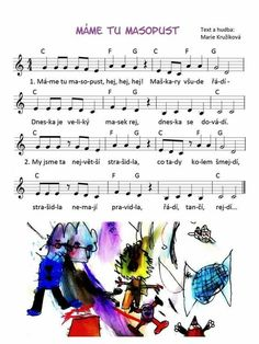 Masopust: Aa School, School Clubs, Museum Education, Art Education, Kids Songs, Holidays And Events, Art For Kids, Sheet Music, Kindergarten