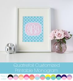 Free Customized Quatrefoil Printable Monogram. Personalize it, print it & frame it. Perfect Gift! {For Chic Sake}