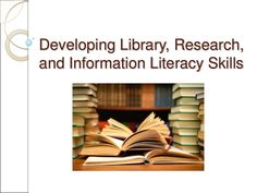 Chapter 11 developing library research and information literacy skills