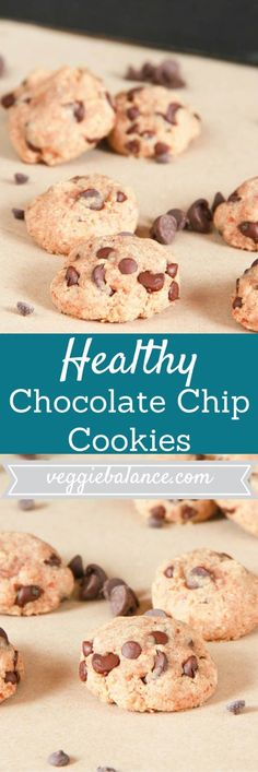 Healthy Chocolate Chip Cookies | Ooey Gooey Cookies with All-natural ...