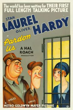 """Pardon Us (MGM, 1931). One Sheet (27"""" X 41"""").  Although Laurel and Hardy's first feature-length film is not particularly politically correct (the boys appear in blackface at one point), it's fondly remembered all the same. L & H play beer barons who get tossed in the clink and then escape to a cotton plantation. The bumbling jailbirds appear on this rare one sheet at the deft hand of legendary artist Al Hirschfeld."""