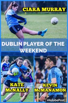We Are Dublin DUBLIN PLAYER OF THE WEEKEND - We Are Dublin