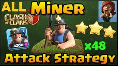 CLASH OF CLANS - ALL MINER MASS ATTACK Strategy for TH10 & TH11 - OMG!! ...
