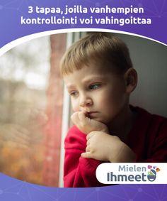 3 tapaa, joilla vanhempien kontrollointi voi vahingoittaa  Hyvän #kasvatuksen tavoite on välittää lapselle parhaat mahdolliset arvot ja tavat samalla, kun he kasvaessaan #kypsyvät ja valmistautuvat sisäiseen itsenäisyyteen. Vanhempien ei pitäisi koskaan unohtaa, että tämä on #perimmäisin tavoite, ja että kehityskulun #täytyy olla #asteittaista. Child Safety, Barn, Education, Children, Fun Stuff, Tips, Young Children, Fun Things, Converted Barn