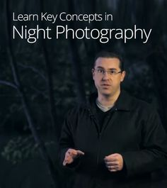 Key Concepts in Night Photography