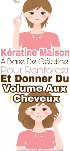 kératine maison à base de gélatine pour renforcer et donner du volume aux cheveux #kératine #volume #cheveux