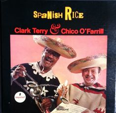 Clark Terry and Chico O'Farrill