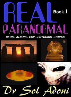 Real Paranormal UFOS - ALIENS - ESP - PSYCHICS - OOPAS Bo... https://www.amazon.com/dp/B00UO0SAL2/ref=cm_sw_r_pi_dp_feCFxbH9ZH654