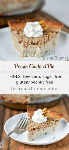 Pecan Custard Pie...THM:S, low carb, sugar free, gluten/peanut free