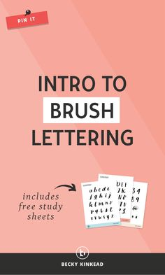 Introduction to Brush Lettering (Includes Free Study Sheets!) Click to watch the video & grab your downloads.
