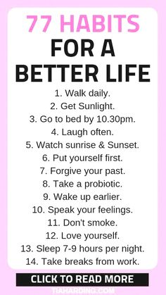Habits For A Better Life 77 habits you can try to create a positive mindset and happy life. Click the pin to read habits you can try to create a positive mindset and happy life. Click the pin to read more! Good Habits, Healthy Habits, How To Stay Healthy, Healthy Snacks, Healthy Recipes, Mental Training, Self Care Activities, Self Improvement Tips, Self Care Routine