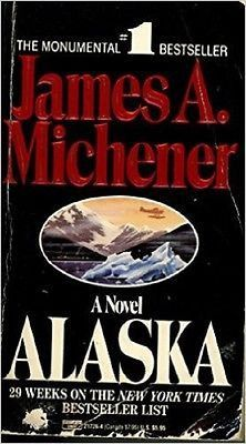 Alaska [Mass Market Paperback] [Jan 01, 1990] Michener, James