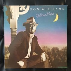 A personal favourite from my Etsy shop https://www.etsy.com/uk/listing/514334051/don-williams-yellow-moon-original-vinyl