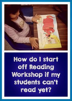 LOTS of ideas and tips to help you get started with reading workshop even if your kids can't read yet!  Great for K-1 teachers at the beginning of the school year.