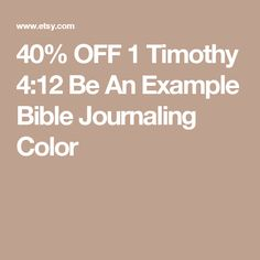 1 Timothy 412 Be An Example Bible Journaling Color Your Own INSTANT DOWNLOAD Art Print Coloring Page Printable Christian Religious