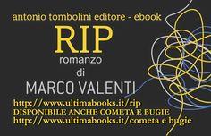 Le Cose Sono Come Sono: Dove e come si può comprare RIP di Marco Valenti?