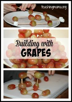 A really fun and easy activity for kids is building with grapes.