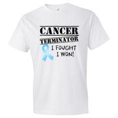 Prostate Cancer Terminator I Fought and Won Men's Fashion T-Shirts  with a defiant and humorous slogan featuring an awareness ribbon to signify the cause and your triumph over cancer $21.99 funnycancershirts.net