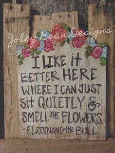 Custom, Ferdinand the Bull, quotes, Joley Bean Designs