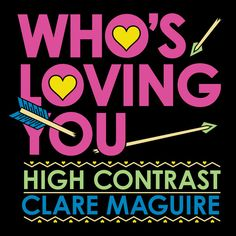 Listen #free in #Spotify: Who's Loving You - Pt. 2 / Radio Edit by High Contrast Clare Maguire