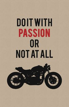 Do it With Passion - Limited Edition Print by InkedIron