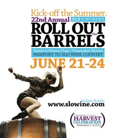 SLO Vintners Roll Out the Barrels in San Luis Obispo's Downtown Mission Plaza.  30 of CA's best wineries paired with the culinary creations of the county's finest restaurants!
