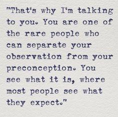 You are rare.