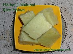 Halbai or halubai recipe explained with step by step pictures. Halbai is a kind of rice halwa or rice cake prepared using…